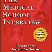 {* BEST *} The Medical School Interview: Secrets And A System For Success. Cueva Peter latest ambito hasta Marina posible Music