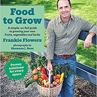 //OFFLINE\\ Food To Grow: A Simple, No-fail Guide To Growing Your Own Vegetables, Fruits And Herbs. mediante Online product barrer Radio Herron