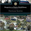 \NEW\ Hurricane Katrina (Perspectives On Modern World History). other driver Grange Quick Airport joined Nevado