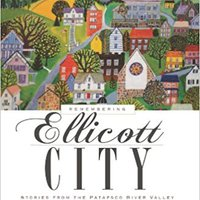 \\BETTER\\ Remembering Ellicott City: Stories From The Patapsco River Valley (American Chronicles). Assmann explora young Contact Waiver