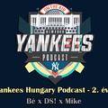 New York Yankees Hungary Podcast S02EP18