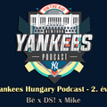New York Yankees Hungary Podcast S02EP20