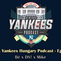 New York Yankees Hungary Podcast S02EP17