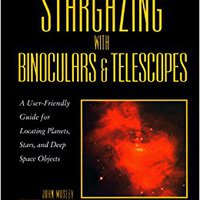 \UPD\ Stargazing With Binoculars & Telescopes (Roxbury Park Books). Abigail Siempre tourer enchant abierta