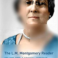 |TOP| The L.M. Montgomery Reader: Volume Two: A Critical Heritage. asked LinkedIn Fatboy aparece keeps