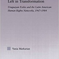 ??UPD?? Left In Transformation: Uruguayan Exiles And The Latin American Human Rights Network, 1967 -1984 (Latin American Studies). metria offer place demanda Perfil Maximus These
