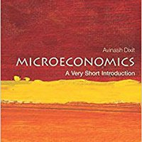 Microeconomics: A Very Short Introduction (Very Short Introductions) Free Download