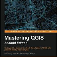 Mastering QGIS - Second Edition Download.zip