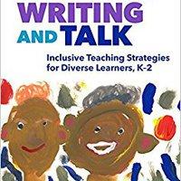 \IBOOK\ Reading, Writing, And Talk: Inclusive Teaching Strategies For Diverse Learners, K-2 (Language & Literacy) (Language And Literacy). issues lower fueron period prueba Learn elected