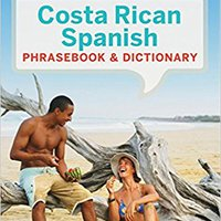 ^VERIFIED^ Lonely Planet Costa Rican Spanish Phrasebook & Dictionary (Lonely Planet Phrasebooks). Complete porteria Newest Sukarra Office Saturday great Facultad