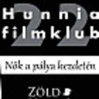 HUNNIA 22 Filmklub a Zöld Hollótól fiatal alkotónők filmjeiből