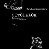 EPIZÓD: CHRISTIAN MORGENSTERN - BITÓDALOK