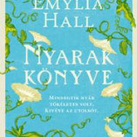 Egy végzetes balatoni nyár története - Emylia Hall: Nyarak könyve
