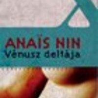 Anaïs Nin: Vénusz deltája (könyvajánló)