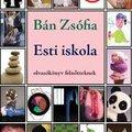 Esti iskolában Bán Zsófiával