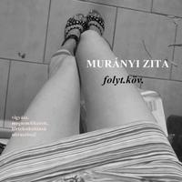 Murányi Zita: folyt.köv. - 1. részlet