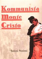 szecsi_noemi_kommunista_monte_cristo.jpg
