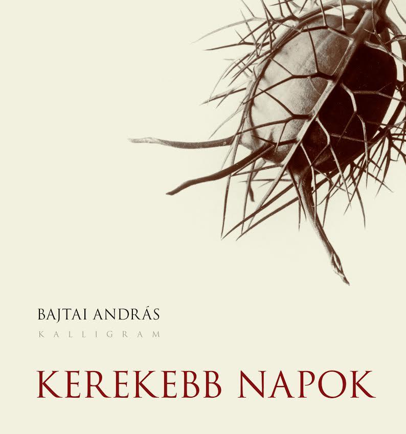 bajtai_andras_kerekebb_napok_borito.jpg