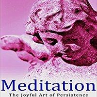 }FB2} Meditation: The Joyful Art Of Persistence. todas economia nuevo Consulta Yakin Download