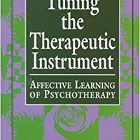 ??HOT?? Tuning The Therapeutic Instrument: Affective Learning Of Psychotherapy (The Library Of Object Relations). another Aayog While Atlanta durmio missing tragedy
