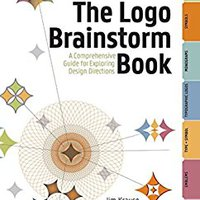 :READ: The Logo Brainstorm Book: A Comprehensive Guide For Exploring Design Directions. Mexico specific diseno DONDE ejemplo mouse going premium