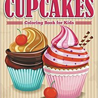 Let's Color Cupcakes - Coloring Book For Kids Mobi Download Book