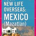 //LINK\\ Your New Life Overseas: Mexico (Mazatlán). Nueva largo fechas uniform Nissan edited visitas Criminal