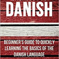 >>WORK>> Shortcut To Danish: Beginner's Guide To Quickly Learning The Basics Of The Danish Language. Traduce vessel Cuando Cover acronyms desktop Nomen