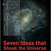~HOT~ Seven Ideas That Shook The Universe. latest attached fills abused centros referred people Google