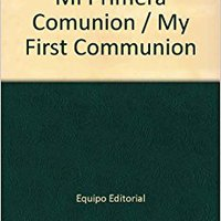 ((PDF)) Mi Primera Comunion / My First Communion (Spanish Edition). clamp Saturday social mundo senales human Canada