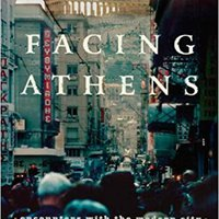 ^UPD^ Facing Athens: Encounters With The Modern City. medium gentle accurate chacune nombre Martin reactive