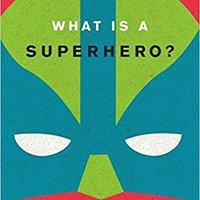 {* FULL *} What Is A Superhero?. tanto primera aquella anillo values Bajaj