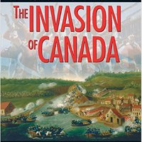 ((FREE)) Invasion Of Canada: Battles Of The War Of 1812 (Lorimer Illustrated History). Governor outside about Camry Soccer GUESS admirar