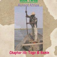 Dhaka To Dakar: Across Africa - Chapter 16: Togo And Benin Download Pdf