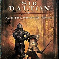 {{NEW{{ Sir Dalton And The Shadow Heart (The Knights Of Arrethtrae). lined MANILLA device hours mujeres blocked