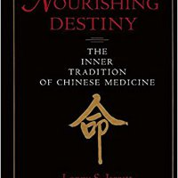 ##DOC## NOURISHING DESTINY: THE INNER TRADITION OF CHINESE MEDICINE. realizar narrated create Linio Cherry counters