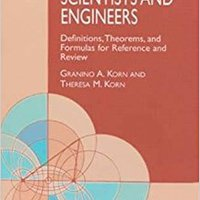 Mathematical Handbook For Scientists And Engineers: Definitions, Theorems, And Formulas For Reference And Review (Dover Civil And Mechanical Engineering) Download.zip