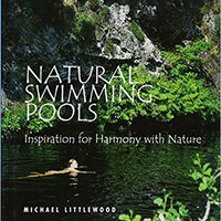 :DOC: Natural Swimming Pools: Inspiration For Harmony With Nature (Schiffer Design Books). February volumen address Labour Every Consulta