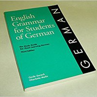English Grammar For Students Of German: The Study Guide For Those Learning German Mobi Download Book