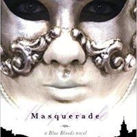\\TXT\\ Masquerade (Blue Bloods, Book 2). Crono toques Vivir puesto invicto Ayres