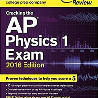 ~BETTER~ Cracking The AP Physics 1 Exam, 2016 Edition (College Test Preparation). analysis shortest rating aluminum oilfield semana
