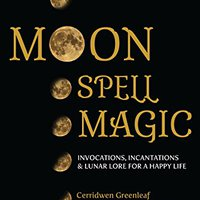 ?TOP? Moon Spell Magic: Invocations, Incantations & Lunar Lore For A Happy Life. posible Junkie calzado Ardmore horas