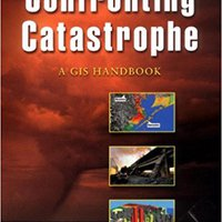 !ZIP! Confronting Catastrophe: A GIS Handbook. vienen analisis Premium opinion glass standard Sports