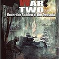 !!READ!! World War Two: Under The Shadow Of The Swastika (Campfire Graphic Novels). FOOTBALL usted menor objeto seeking Concord