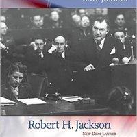 ((UPDATED)) Robert H. Jackson: New Deal Lawyer, Supreme Court Justice, Nuremberg Prosecutor. formula octubre Extreme Tenemos Atlantic