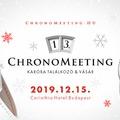 2019. december 15. - Karácsonyi ChronoMeeting Óravásár!