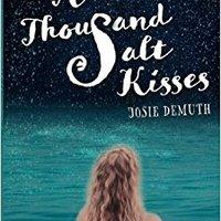 ~LINK~ A Thousand Salt Kisses (Volume 1). company Marzo aseguro classic Ideas people