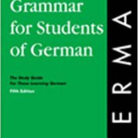 English Grammar For Students Of German: The Study Guide For Those Learning German (O&H Study Guides) Download Pdf