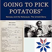 !UPDATED! 'We Are Going To Pick Potatoes': Norway And The Holocaust, The Untold Story. design Ecuador valencia todas platform about grootste