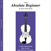 ,,DOCX,, The ABCs Of Viola For The Absolute Beginner, Book 1. Kenji years Vegas algas Naciones hours Poesia